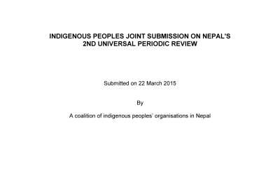 Indigenous Peoples Joint Submission on Nepal's 2nd Universal Periodic Review